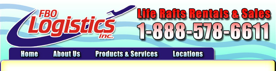 FBO Logistics / FAR 133 Compliant Life Rafts
